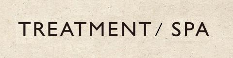 TREATMENT&SPA